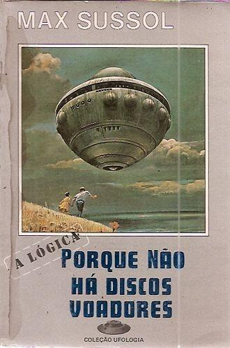 porque-no-ha-discos-voadores-a-logica-ufologia-D_NQ_NP_629490-MLB27903712535_082018-F